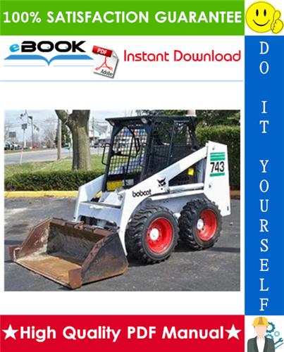 Thumbnail ☆☆ Best ☆☆ Bobcat 743B Skid Steer Loader Operation & Maintenance Manual
