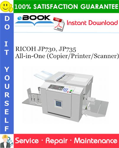Thumbnail ☆☆ Best ☆☆ RICOH JP730, JP735 All-in-One (Copier/Printer/Scanner) Service Repair Manual + Parts Catalog