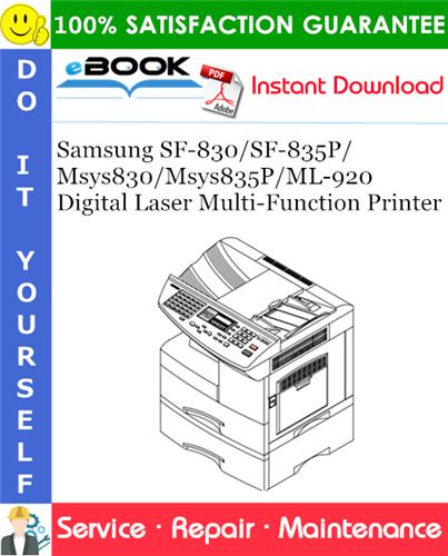 Thumbnail ☆☆ Best ☆☆ Samsung SF-830/SF-835P/Msys830/Msys835P/ML-920 Digital Laser Multi-Function Printer Service Repair Manual