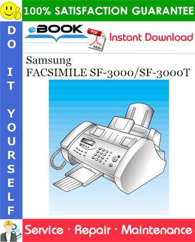 Thumbnail ☆☆ Best ☆☆ Samsung FACSIMILE SF-3000/SF-3000T Service Repair Manual