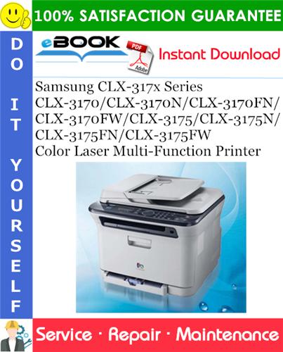 Thumbnail ☆☆ Best ☆☆ Samsung CLX-317x Series CLX-3170/CLX-3170N/CLX-3170FN/CLX-3170FW/CLX-3175/CLX-3175N/CLX-3175FN/CLX-3175FW Color Laser Multi-Function Printer Service Repair Manua