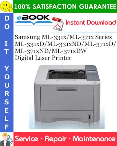 Thumbnail ☆☆ Best ☆☆ Samsung ML-331x/ML-371x Series ML-331xD/ML-331xND/ML-371xD/ML-371xND/ML-371xDW Digital Laser Printer Service Repair Manual + Parts Catalog