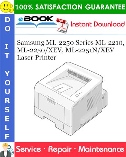 Thumbnail ☆☆ Best ☆☆ Samsung ML-2250 Series ML-2210, ML-2250/XEV, ML-2251N/XEV Laser Printer Service Repair Manual