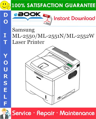 Thumbnail ☆☆ Best ☆☆ Samsung ML-2550/ML-2551N/ML-2552W Laser Printer Service Repair Manual
