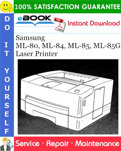 Thumbnail ☆☆ Best ☆☆ Samsung ML-80, ML-84, ML-85, ML-85G Laser Printer Service Repair Manual