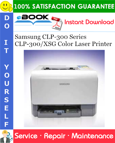 Thumbnail ☆☆ Best ☆☆ Samsung CLP-300 Series CLP-300/XSG Color Laser Printer Service Repair Manual