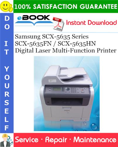 Thumbnail ☆☆ Best ☆☆ Samsung SCX-5635 Series SCX-5635FN / SCX-5635HN Digital Laser Multi-Function Printer Service Repair Manual + Parts Catalog