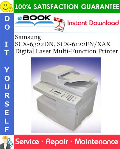 Thumbnail ☆☆ Best ☆☆ Samsung SCX-6322DN, SCX-6122FN/XAX Digital Laser Multi-Function Printer Service Repair Manual