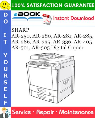 Thumbnail ☆☆ Best ☆☆ SHARP AR-250, AR-280, AR-281, AR-285, AR-286, AR-335, AR-336, AR-405, AR-501, AR-505 Digital Copier Service Repair Manual