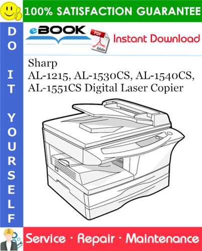 Thumbnail ☆☆ Best ☆☆ Sharp AL-1215, AL-1530CS, AL-1540CS, AL-1551CS Digital Laser Copier Service Repair Manual