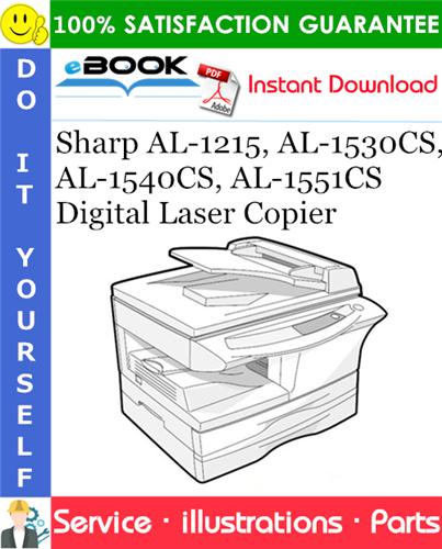 Thumbnail ☆☆ Best ☆☆ Sharp AL-1215, AL-1530CS, AL-1540CS, AL-1551CS Digital Laser Copier Parts Manual