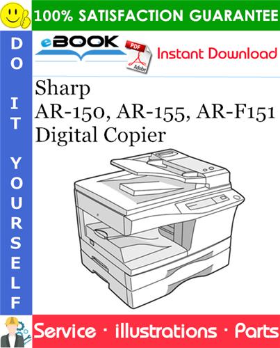 Thumbnail ☆☆ Best ☆☆ Sharp AR-150, AR-155, AR-F151 Digital Copier Parts Manual