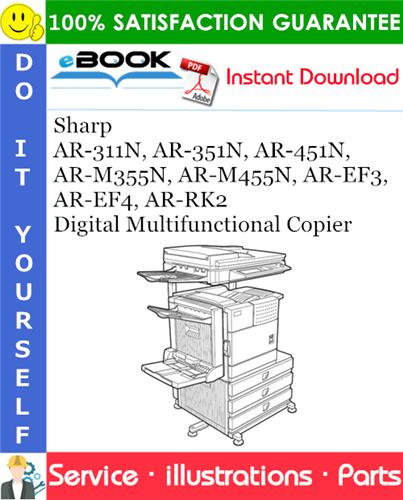 Thumbnail ☆☆ Best ☆☆ Sharp AR-311N, AR-351N, AR-451N, AR-M355N, AR-M455N, AR-EF3, AR-EF4, AR-RK2 Digital Multifunctional Copier Parts Manual