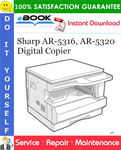Thumbnail ☆☆ Best ☆☆ Sharp AR-5316, AR-5320 Digital Copier Service Repair Manual