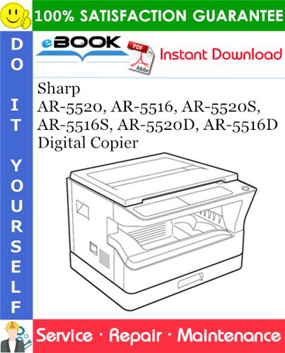 Thumbnail ☆☆ Best ☆☆ Sharp AR-5520, AR-5516, AR-5520S, AR-5516S, AR-5520D, AR-5516D Digital Copier Service Repair Manual