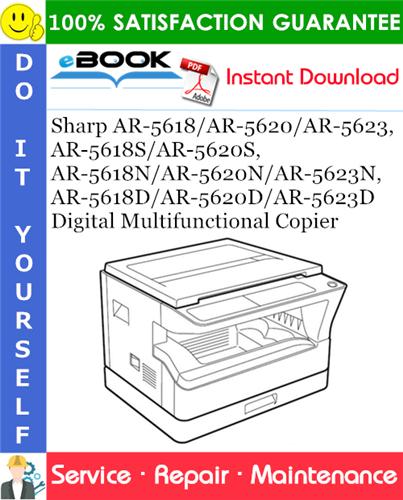 Thumbnail ☆☆ Best ☆☆ Sharp AR-5618/AR-5620/AR-5623, AR-5618S/AR-5620S, AR-5618N/AR-5620N/AR-5623N, AR-5618D/AR-5620D/AR-5623D Digital Multifunctional Copier Service Repair Manual