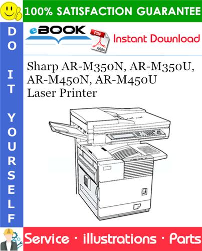 Thumbnail ☆☆ Best ☆☆ Sharp AR-M350N, AR-M350U, AR-M450N, AR-M450U Laser Printer Parts Manual
