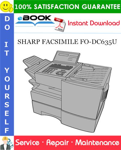 Thumbnail ☆☆ Best ☆☆ SHARP FACSIMILE FO-DC635U Service Repair Manual
