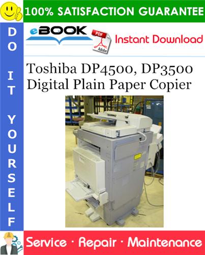 Thumbnail ☆☆ Best ☆☆ Toshiba DP4500, DP3500 Digital Plain Paper Copier Service Repair Manual