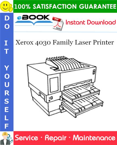 Thumbnail ☆☆ Best ☆☆ Xerox 4030 Family Laser Printer Service Repair Manual