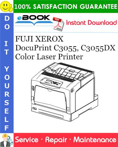 Thumbnail ☆☆ Best ☆☆ FUJI XEROX DocuPrint C3055, C3055DX Color Laser Printer Service Repair Manual