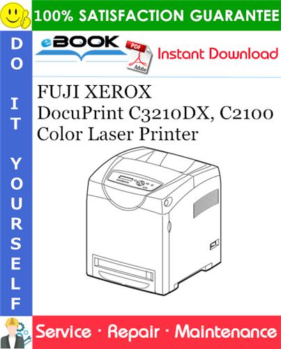 Thumbnail ☆☆ Best ☆☆ FUJI XEROX DocuPrint C3210DX, C2100 Color Laser Printer Service Repair Manual