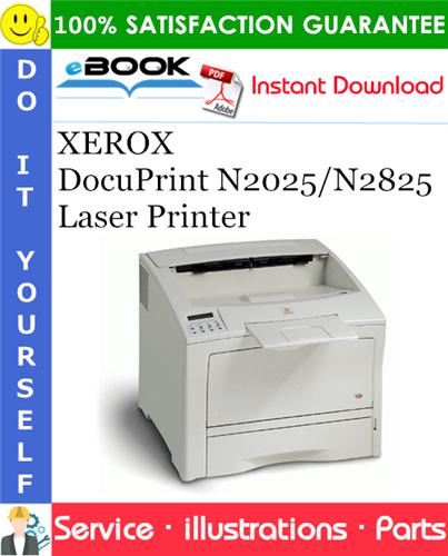 Thumbnail ☆☆ Best ☆☆ XEROX DocuPrint N2025/N2825 Laser Printer Parts Manual