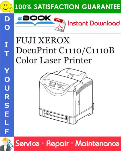 Thumbnail ☆☆ Best ☆☆ FUJI XEROX DocuPrint C1110/C1110B Color Laser Printer Service Repair Manual