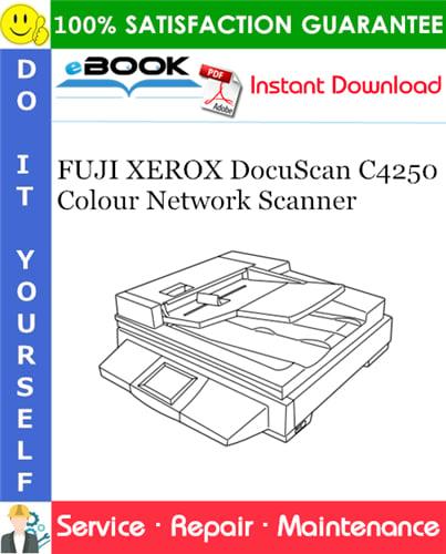 Thumbnail ☆☆ Best ☆☆ FUJI XEROX DocuScan C4250 Colour Network Scanner Service Repair Manual