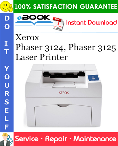 Thumbnail ☆☆ Best ☆☆ Xerox Phaser 3124, Phaser 3125 Laser Printer Service Repair Manual