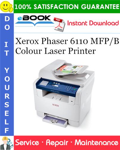 Thumbnail ☆☆ Best ☆☆ Xerox Phaser 6110 MFP/B Colour Laser Printer Service Repair Manual
