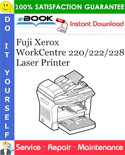 Thumbnail ☆☆ Best ☆☆ Fuji Xerox WorkCentre 220/222/228 Laser Printer Service Repair Manual