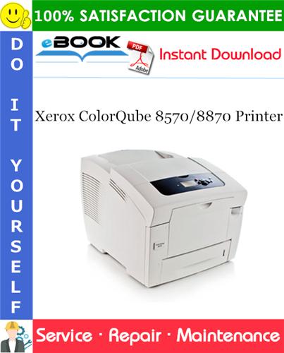 Thumbnail ☆☆ Best ☆☆ Xerox ColorQube 8570/8870 Printer Service Repair Manual