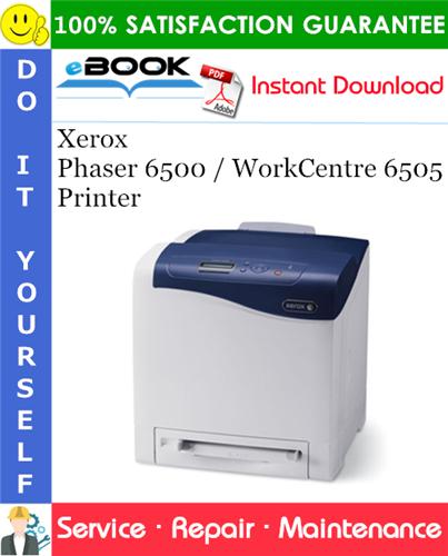 Thumbnail ☆☆ Best ☆☆ Xerox Phaser 6500 / WorkCentre 6505 Printer Service Repair Manual