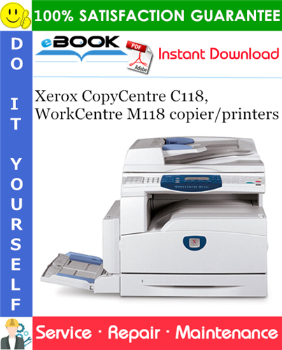 Thumbnail ☆☆ Best ☆☆ Xerox CopyCentre C118, WorkCentre M118 copier/printers Service Repair Manual