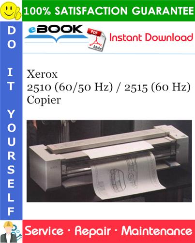 Thumbnail ☆☆ Best ☆☆ Xerox 2510 (60/50 Hz) / 2515 (60 Hz) Copier Service Repair Manual
