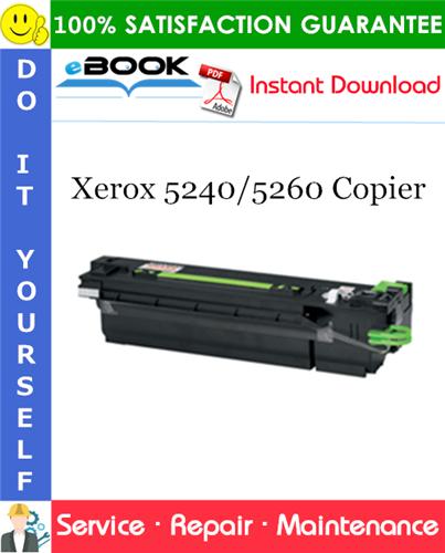 Thumbnail ☆☆ Best ☆☆ Xerox 5240/5260 Copier Service Repair Manual