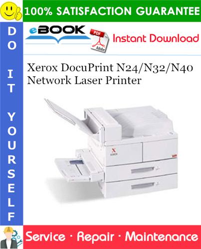 Thumbnail ☆☆ Best ☆☆ Xerox DocuPrint N24/N32/N40 Network Laser Printer Service Repair Manual