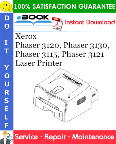 Thumbnail ☆☆ Best ☆☆ Xerox Phaser 3120, Phaser 3130, Phaser 3115, Phaser 3121 Laser Printer Service Repair Manual