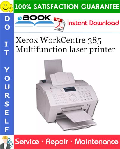 Thumbnail ☆☆ Best ☆☆ Xerox WorkCentre 385 Multifunction laser printer Service Repair Manual