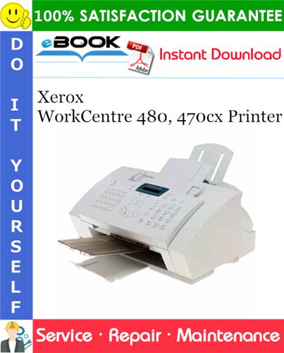 Thumbnail ☆☆ Best ☆☆ Xerox WorkCentre 480, 470cx Printer Service Repair Manual