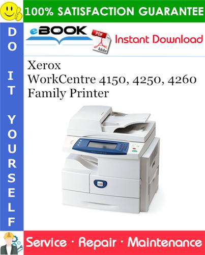 Thumbnail ☆☆ Best ☆☆ Xerox WorkCentre 4150, 4250, 4260 Family Printer Service Repair Manual