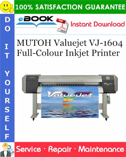 Thumbnail ☆☆ Best ☆☆ MUTOH Valuejet VJ-1604 Full-Colour Inkjet Printer Service Repair Manual