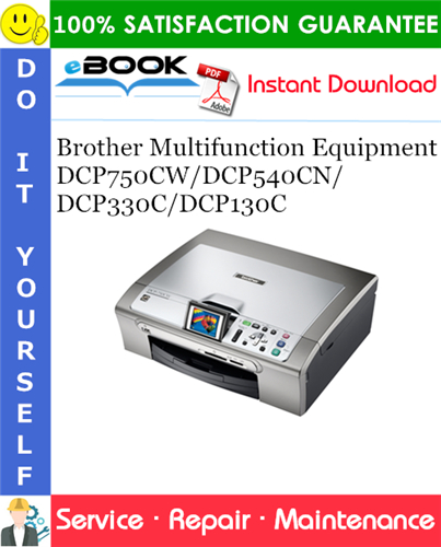 Thumbnail ☆☆ Best ☆☆ Brother Multifunction Equipment DCP750CW/DCP540CN/DCP330C/DCP130C Service Repair Manual