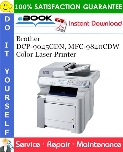 Thumbnail ☆☆ Best ☆☆ Brother DCP-9045CDN, MFC-9840CDW Color Laser Printer Service Repair Manual