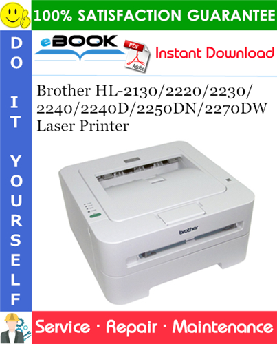 Thumbnail ☆☆ Best ☆☆ Brother HL-2130/2220/2230/2240/2240D/2250DN/2270DW Laser Printer Service Repair Manual