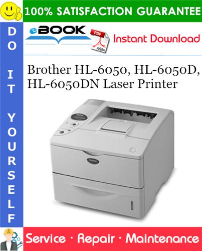 Thumbnail ☆☆ Best ☆☆ Brother HL-6050, HL-6050D, HL-6050DN Laser Printer Service Repair Manual