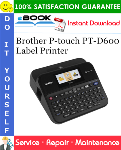 Thumbnail ☆☆ Best ☆☆ Brother P-touch PT-D600 Label Printer Service Repair Manual