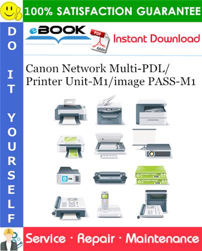 Thumbnail ☆☆ Best ☆☆ Canon Network Multi-PDL/Printer Unit-M1/image PASS-M1 Service Repair Manual
