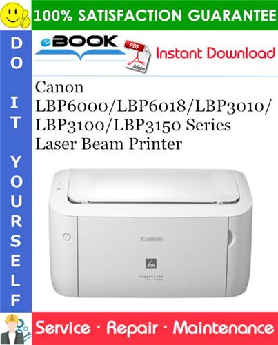 Thumbnail ☆☆ Best ☆☆ Canon LBP6000/LBP6018/LBP3010/LBP3100/LBP3150 Series Laser Beam Printer Service Repair Manual